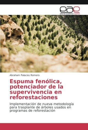 espuma-fenolica-potenciador-de-la-supervivencia-en-reforestaciones-implementacion-de-nueva-metodolog