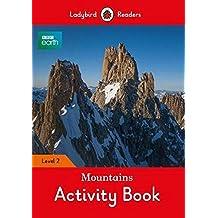 BBC Earth: Mountains Activity Book- Ladybird Readers Level 2