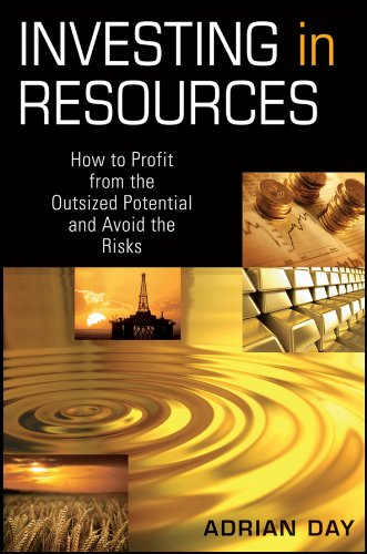 investing-in-resources-how-to-profit-from-the-outsized-potential-and-avoid-the-risks