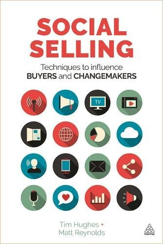 Social Selling Techniques To Influence Buyers And Changemakers