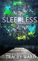 Sleepless (Bird of Stone) by Tracey Ward (2013-08-14)