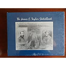 James E. Taylor Sketchbook: With Sheridan Up the Shenandoah Valley in 1864 : Leaves from a Special Artist's Sketchbook and Diary (Western Reserve Historical Society Publication)
