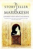 The Storyteller of Marrakesh by Joydeep Roy-Bhattacharya
