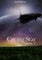 Crying Star: Partie 1