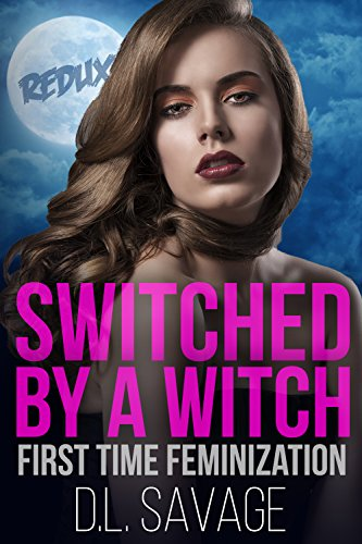 Switched by a Witch - Redux: First Time Feminization (English (Crossdressing Halloween)