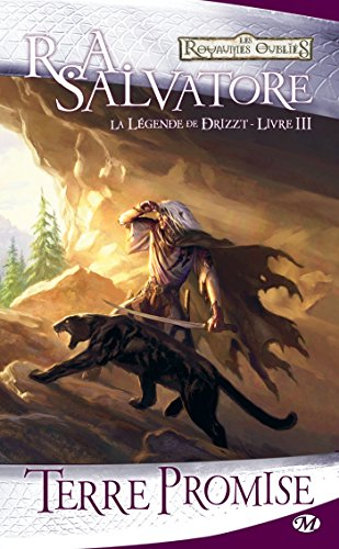 Terre promise: La Légende de Drizzt, T3 (DUNGEONS & DRAGONS) par R.A. Salvatore