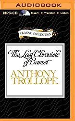 [The Last Chronicle of Barset] (By (author) Anthony Trollope , Read by Timothy West) [published: June, 2015]