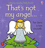That's Not My Angel... by Fiona Watt (2012) Board book