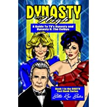Dynasty High: A Guide to TV's Dynasty (BRBTV Fact Book Series 1) (English Edition)