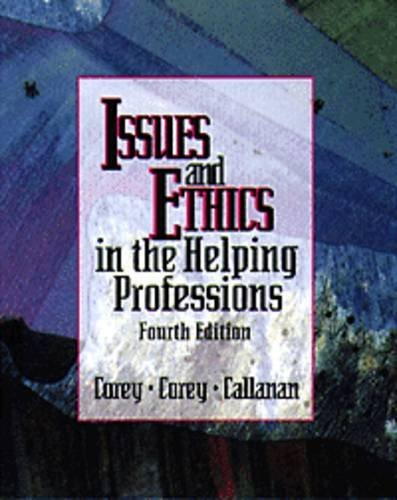 issues-and-ethics-in-the-helping-professions-by-geraldcallanan-patrickcorey-marianne-schneider-corey