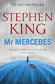 Mr Mercedes (The Bill Hodges Trilogy Book 1) by [King, Stephen]