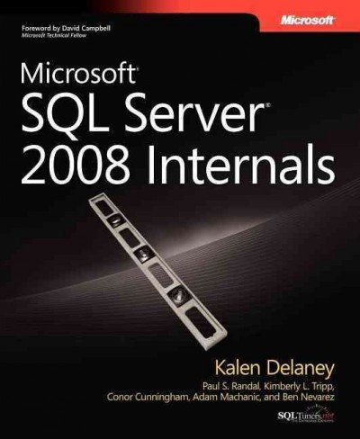 (Microsoft SQL Server 2008 Internals) By Delaney, Kalen (Author) paperback on (03 , 2009)