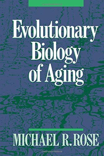 Evolutionary Biology of Aging by Michael R. Rose (1995-01-05)