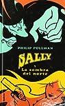 Sally y la sombra del norte par Pullman