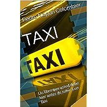 taxi: Un libro que usted debe leer antes de subir a un Taxi