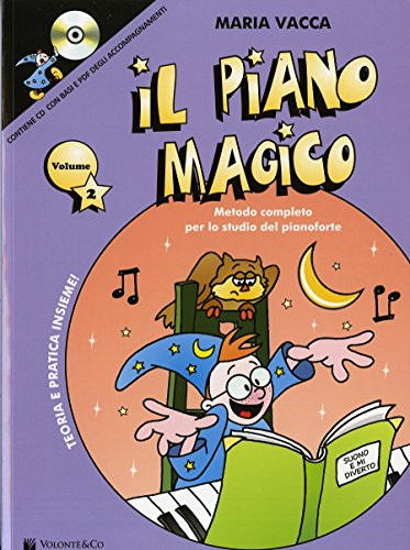 Il piano magico. Con CD Audio: 2