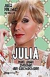 Julia: Mein Leben zwischen den Geschlechtern - Julia Prillwitz, Nina Job