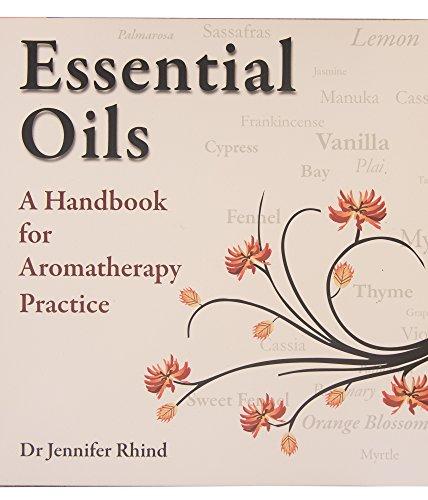Essential Oils: A Handbook for Aromather...