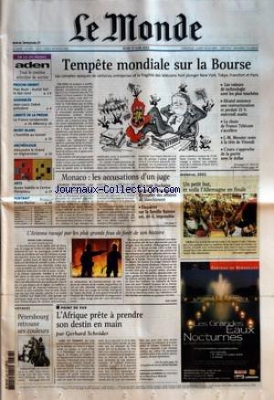 MONDE (LE) [No 17859] du 27/06/2002 - EN ILE-DE-FRANCE - ADEN - TOUT LE CINEMA SELECTION DE SORTIES PROCHE-ORIENT - PLAN BUSH - ARAFAT FAIT LE DOS ROND ASSEMBLEE - JEAN-LOUIS DEBRE PRESIDENT LIBERTE DE LA PRESSE - LA FRANCE CONDAMNEE MONT-BLANC - L'HOSTILITE AU TUNNEL ARCHEOLOGIE - ALEXANDRE LE GRAND EN AFGHANISTAN ARTS - BUREN HABILLE LE CENTRE POMPIDOU PORTRAIT - BRUNO RACINE VOYAGES - PETERSBOURG RETROUVE SES COULEURS TEMPETE MONDIALE SUR LA BOURSE - LES COMPTES OPAQU par Collectif