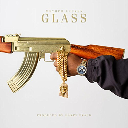 Glass [Explicit] - Mayhem Lauren
