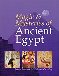 Magic & Mysteries of Ancient Egypt by Vivianne Crowley (2001-06-30)