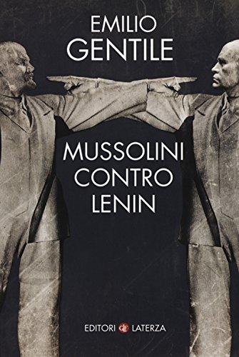 Mussolini contro Lenin
