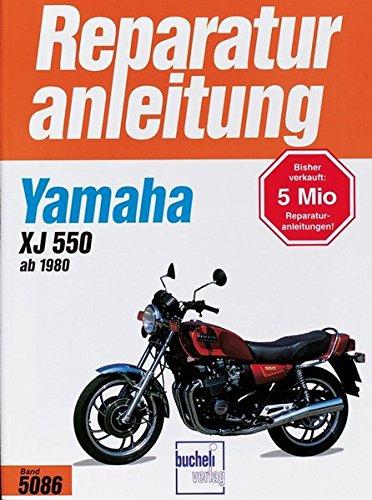 Preisvergleich Produktbild Yamaha XJ 550 (ab 1980) (Reparaturanleitungen)