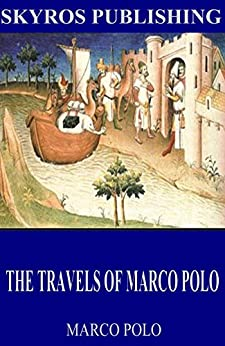the travels of marco polo ebook marco polo. Black Bedroom Furniture Sets. Home Design Ideas