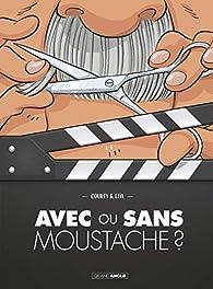 Avec ou sans moustache ? par Nicolas Courty
