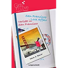 San Francisco Love Affair - Verliebt in San Francisco (Girls in Love)