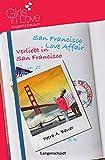San Francisco Love Affair - Verliebt in San Francisco (Girls in Love) - Petra A. Bauer