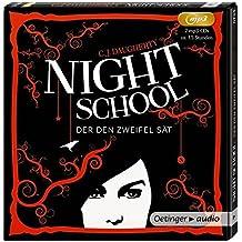 Night School. Der den Zweifel sät (2 MP3-CD): Ungekürzte Lesung, ca. 687 Min.