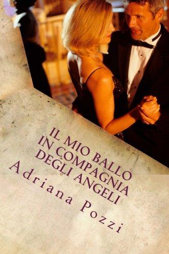 Il mio ballo in compagnia degli Angeli (Book Notes)