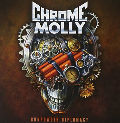 Gunpowder Diplomacy by Chrome Molly (2013-01-29)