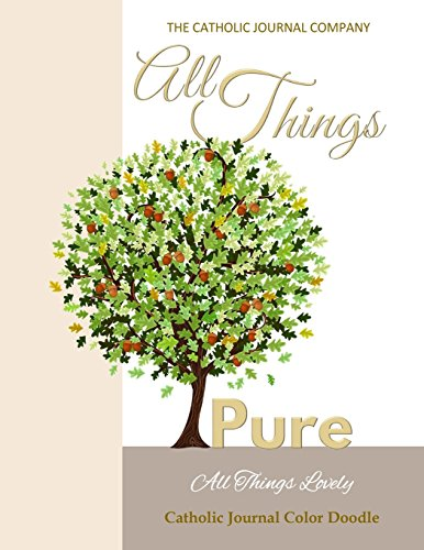 all-things-pure-all-things-lovely-catholic-journal-color-doodle-european-edition-first-communion-boo