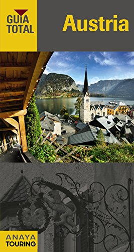 Austria (Guía Total - Internacional) por Anaya Touring