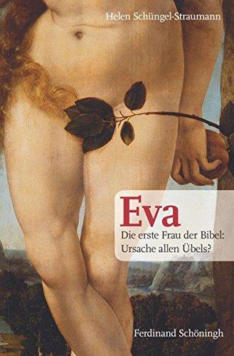 Image of Eva. Die erste Frau der Bibel: Ursache allen Übels?