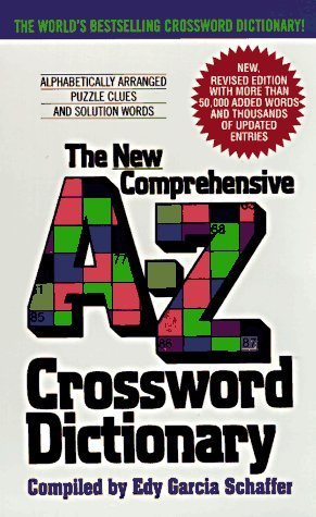 New Comprehensive A-Z Crossword Dictionary by Schaffer, Edy G. (2002) Mass Market Paperback