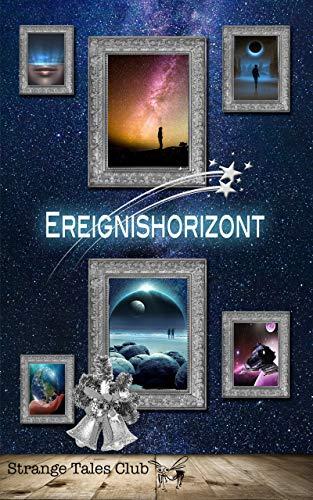 Ereignishorizont (Strange Tales Club Anthologie 2)