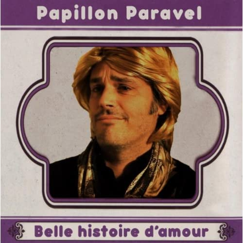 belle histoire d 39 amour album by renaud papillon paravel on amazon music. Black Bedroom Furniture Sets. Home Design Ideas