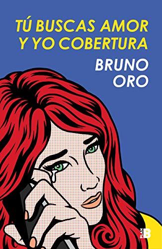 Tú buscas amor y yo cobertura por Bruno Oro