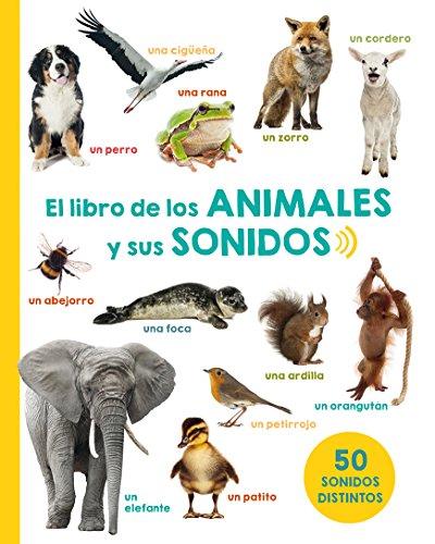 El libro de los animales y sus sonidos (PICARONA) por Varios Autores
