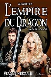 L'Empire du Dragon - Tome 1 - Les héritiers