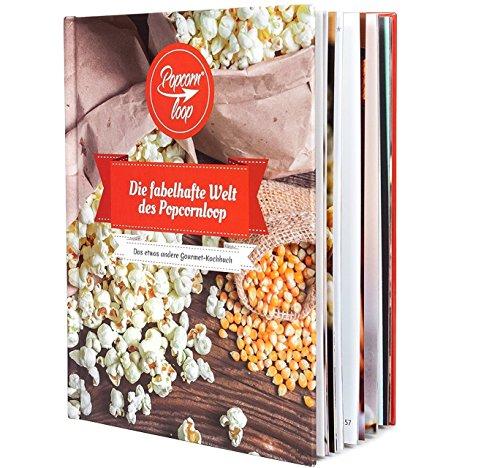 Popcornloop Rezeptbuch! 128 Seiten
