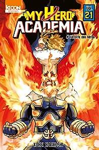 My Hero Academia, tome 21 par Kôhei Horikoshi