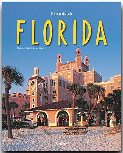 Preisvergleich Produktbild Reise durch FLORIDA - Ein Bildband mit über 180 Bildern - STÜRTZ Verlag