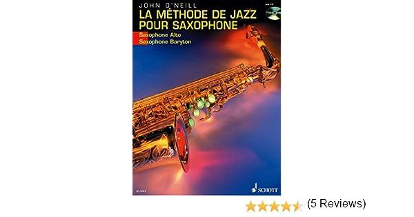 saxophone baryton- /Édition avec CD ED 9703 La M/éthode de Jazz pour Saxophone alto- Du premier son /à Charlie Parker