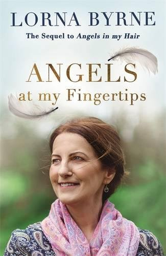 Angels-at-My-Fingertips-The-sequel-to-Angels-in-My-Hair-How-angels-and-our-loved-ones-help-guide-us