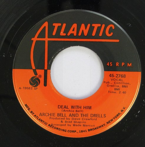 archie-bell-the-drells-45-rpm-deal-with-him-wrap-it-up