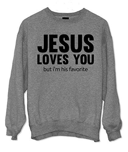 Jesus Loves You But I'm His Favorite Komisch Christian Religion God Sweatshirt Grau XX-Large